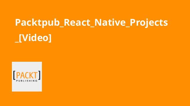 آموزش پروژه هایReact Native